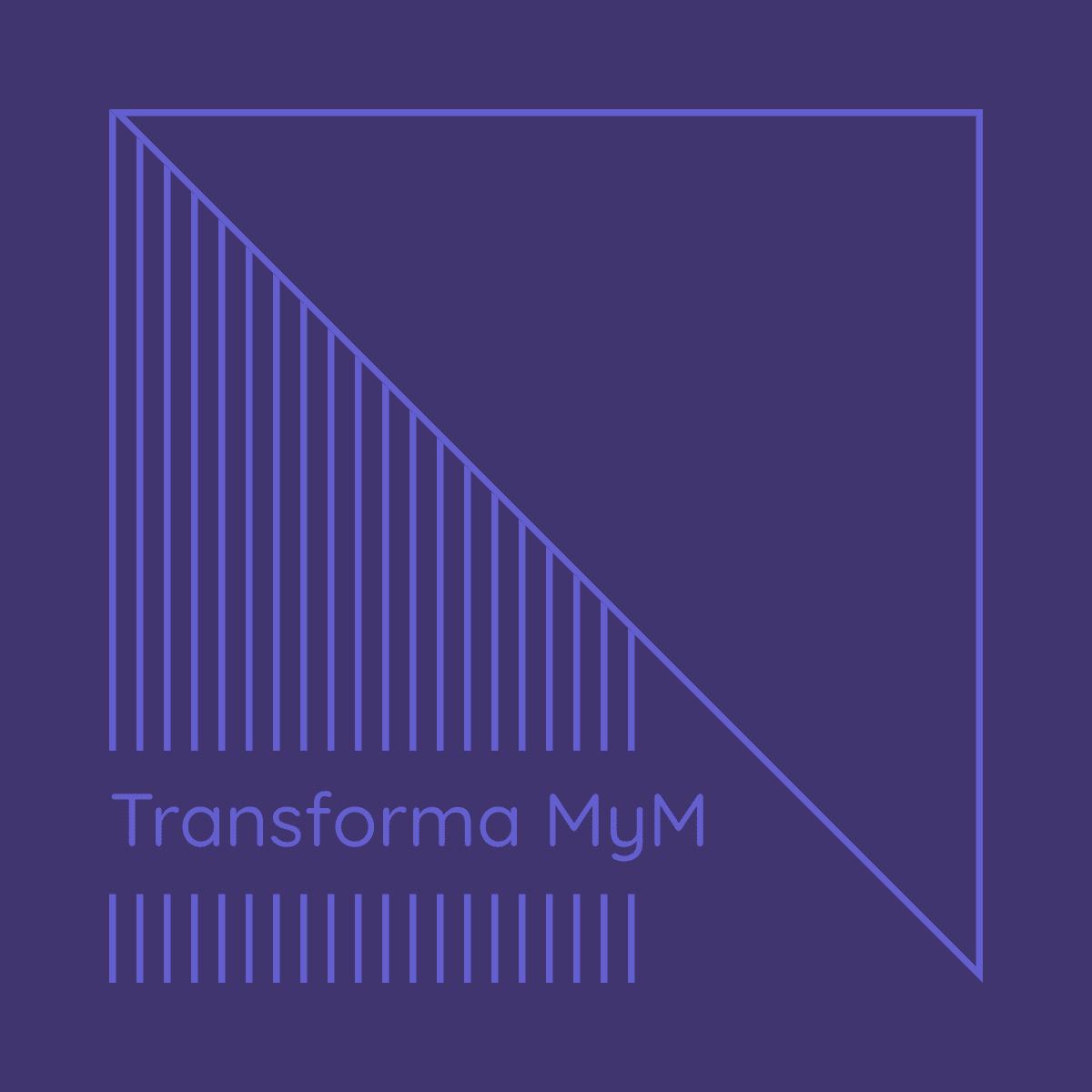 Transforma MyM
